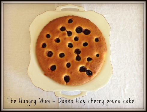 The Hungry Mum - Donna Hay cherry pound cake