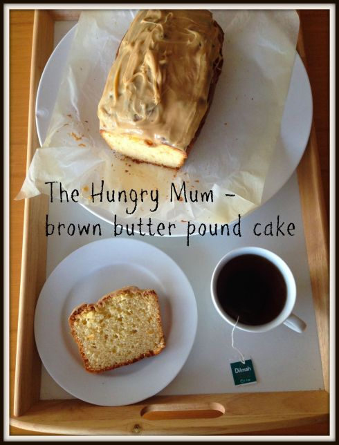 Brown butter pound cake. The Hungry Mum