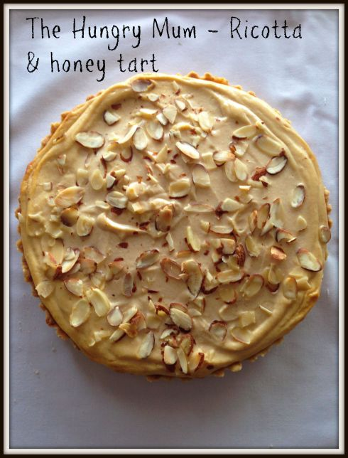 The Hungry Mum - Ricotta & honey tart