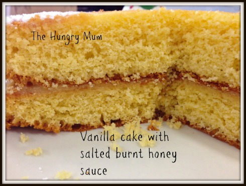 The Hungry Mum - Vanilla cake with salted burnt honey sauce