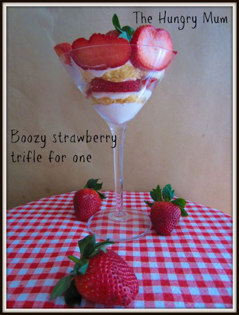 Boozy strawberry trifle for one - The Hungry Mum