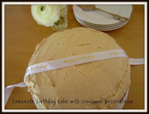 Lemonade birthday cake with cinnamon buttercream