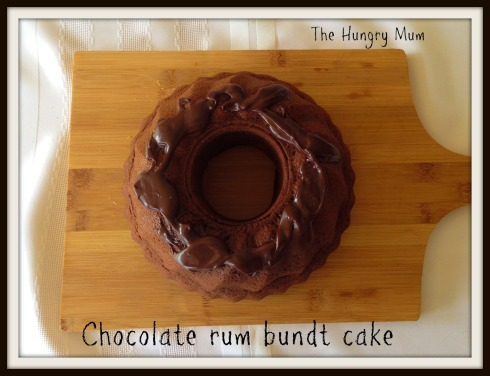 The Hungry Mum  Chocolate rum  bundt cake