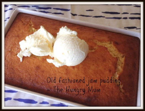 Old fashioned jam pudding - The Hungry Mum