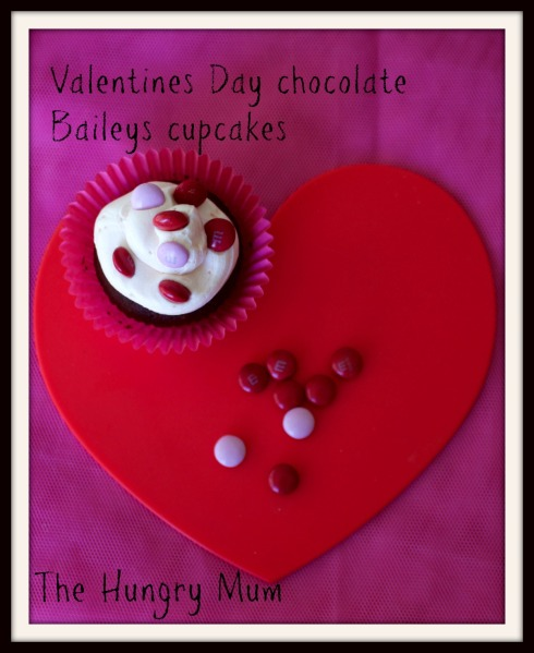 The Hungry Mum. Valentine's Day chocolate Baileys cupcakes
