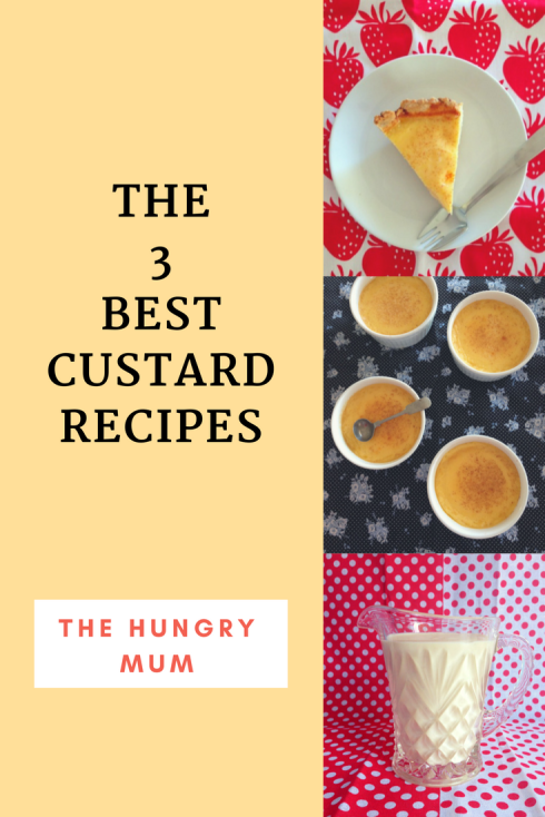 The three best custard recipes from The Hungry Mum.png